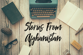 Stories From Afghanistan